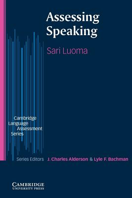 Assessing Speaking - Luoma, Sari