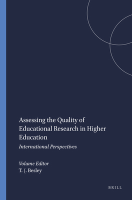 Assessing the Quality of Educational Research in Higher Education - Besley, Tina (Editor)