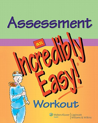 Assessment: An Incredibly Easy! Workout - Labus, Diane (Editor)