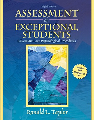 Assessment of Exceptional Students: Educational and Psychological Procedures - Taylor, Ronald L