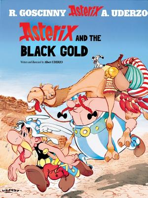 Asterix and the Black Gold - Goscinny, Rene, and Uderzo, Albert