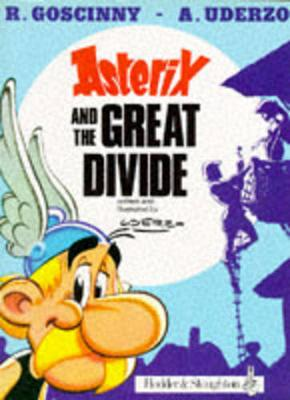 Asterix And The Great Divide - de Goscinny, Rene
