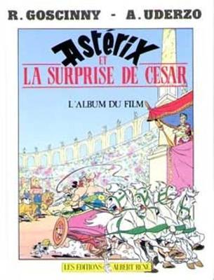 Asterix la surprise de Cesar (Album du film) - Carrere, Emmanuel, and Herge, and Obama, Michelle