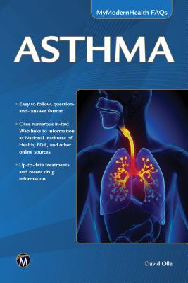 Asthma: My Modern Health Faqs - Olle, David
