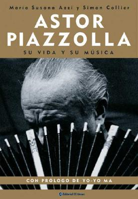 Astor Piazzolla - Azzi, Maria Susana, and Collier, Simon