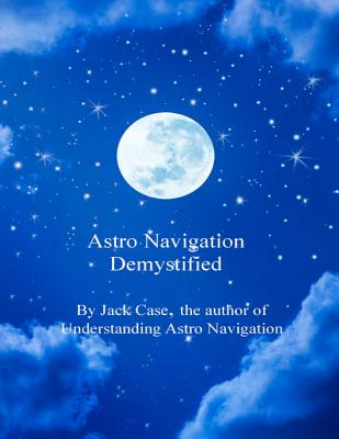 Astro Navigation Demystified - Clark, David (Editor)