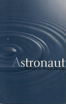 Astronaut - Henry, Brian