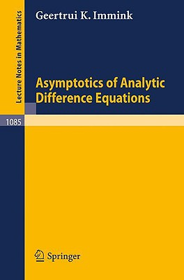 Asymptotics of Analytic Difference Equations - Immink, G K