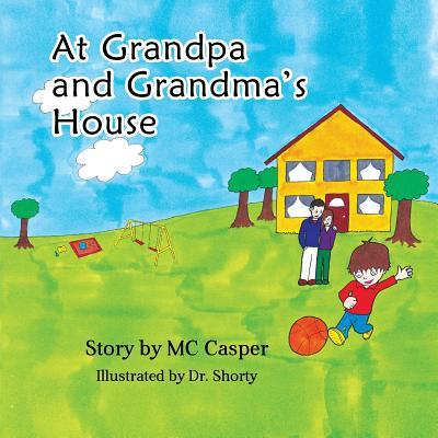 At Grandpa and Grandma's House - Casper, MC