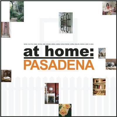 At Home: Pasadena - Ganon, Jill Alison, and Gillis, Sandy, and Cheung, Jennifer (Photographer)