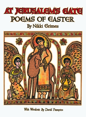 At Jerusalem's Gate: Poems of Easter - Grimes, Nikki