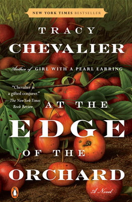 At the Edge of the Orchard - Chevalier, Tracy