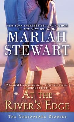 At the River's Edge: The Chesapeake Diaries - Stewart, Mariah