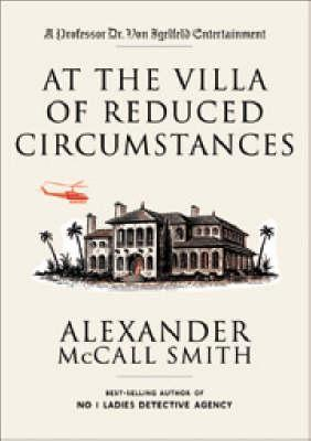 At the Villa of Reduced Circumstances - McCall Smith, Alexander