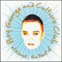 At Worst...The Best of Boy George and Culture Club - Culture Club