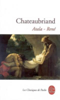 Atala/Rene - Chateaubriand, Francois Rene,Vicomte De