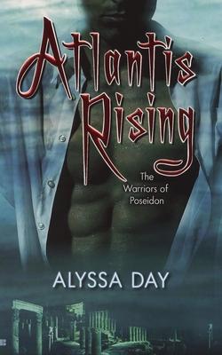 Atlantis Rising - Day, Alyssa