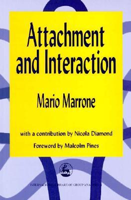 Attachment & Interaction - Marrone, Mario