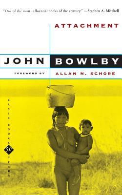 Attachment: Second Edition - Bowlby, John