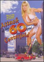 Attack of the 60 Foot Centerfold - Fred Olen Ray