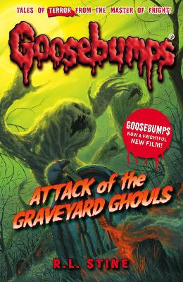 Attack of the Graveyard Ghouls - Stine, R. L.