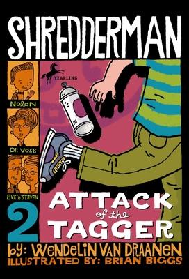 Attack of the Tagger - Van Draanen, Wendelin