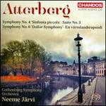 Atterberg: Symphony No. 4 'Sinfonia piccola'; Suite No. 3; Symphony No. 6 'Dollar Symphony'; En v�rmlandsrapsodi
