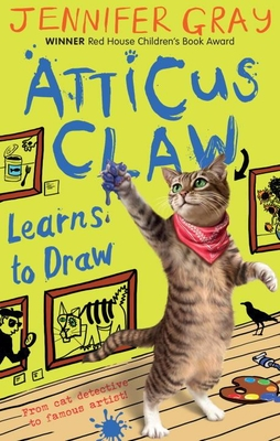 Atticus Claw Learns to Draw - Gray, Jennifer