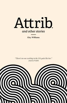 Attrib. and other stories - Williams, Eley
