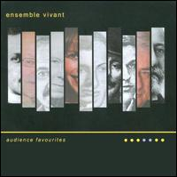 Audience Favourites - Ensemble Vivant