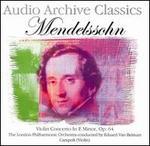 Audio Archive Classics: Mendelssohn