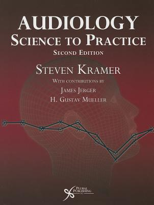 Audiology: Science to Practice - Kramer, Steven