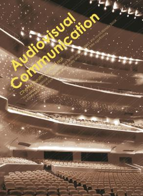 Audiovisual Communication: Cinema Theatre Concert Hall - Qunyan, Xu