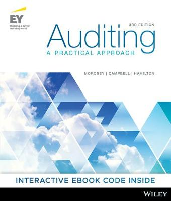 Auditing: A Practical Approach - Moroney, Robyn, and Campbell, Fiona, and Hamilton, Jane