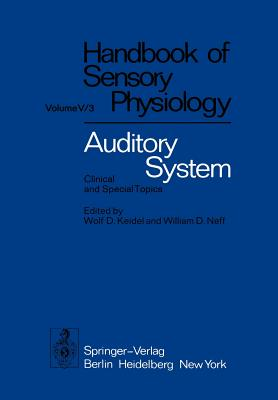 Auditory System: Clinical and Special Topics - Boer, E De
