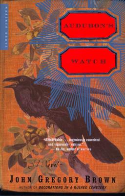 Audubon's Watch - Brown, John Gregory