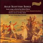 Auld Scottish Sangs, Scots songs collected by Robert Burns