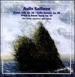 Aulis Sallinen: Piano Trio, Op. 96; Cello Sonata, Op. 86; From A Swan Song, Op. 67