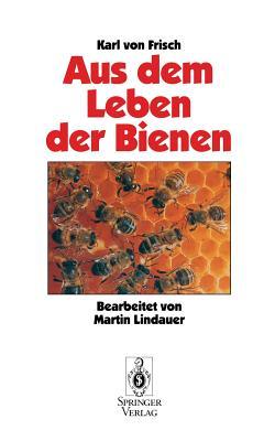 Aus Dem Leben Der Bienen - Lindauer, M (Revised by)