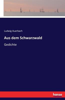 Aus Dem Schwarzwald - Auerbach, Ludwig