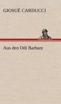 Aus Den Odi Barbare - Carducci, Giosue