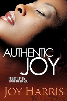 Authentic Joy - Harris, Joy