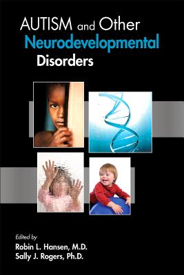 Autism and Other Neurodevelopmental Disorders - Hansen, Robin L. (Editor), and Rogers, Sally J. (Editor)