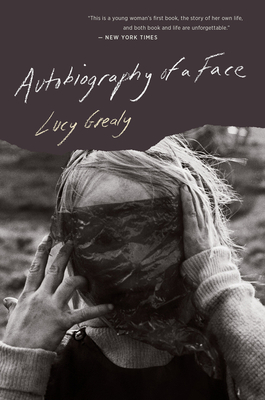 Autobiography of a Face - Grealy, Lucy