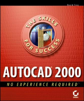 AutoCAD 2000 No Experience Required - Frey, David