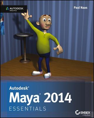 Autodesk Maya 2014 Essentials - Naas, Paul