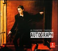 Autograph - Alexandre Tharaud (piano)