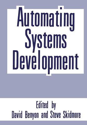 Automating Systems Development - Benyon, David R (Editor)