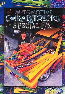 Automotive Cheap Tricks and Special F/X - Fraser, Craig, and Kosmoski, Jon (Foreword by)