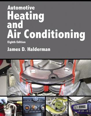Automotive Heating and Air Conditioning - Halderman, James D